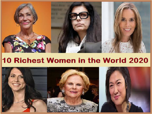 List Of 10 Richest Women In The World 2020
